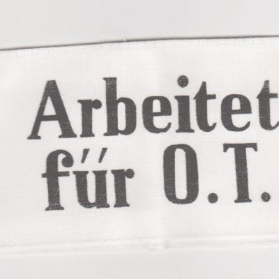 German Arbeit fur Organisation Todt on White armband