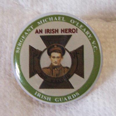 Irish Guards Michael O'Leary Irish Guards VC -An Irish Hero Badge